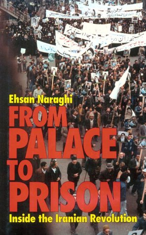 9781566630337: From Palace to Prison: Inside the Iranian Revolution