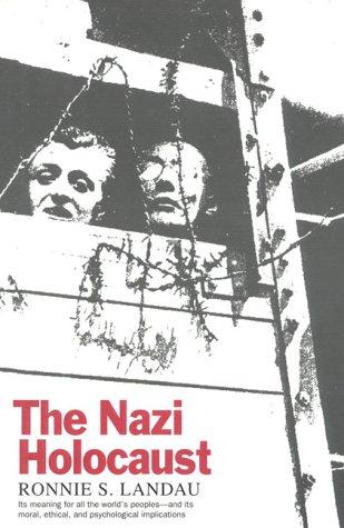 The Nazi Holocaust: Landau, Ronnie