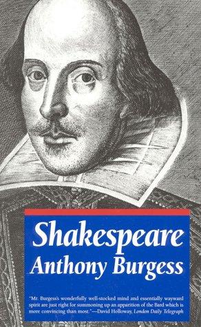 Shakespeare: Anthony Burgess