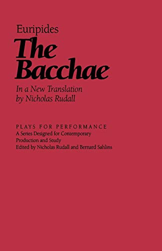 9781566630672: The Bacchae (Plays for Performance Series)