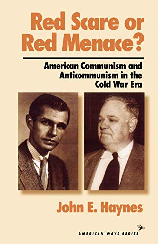 9781566630917: Red Scare or Red Menace?: American Communism and Anticommunism in the Cold War Era (American Ways Series)