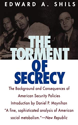 9781566631051: The Torment of Secrecy: The Background and Consequences of American Secruity Policies