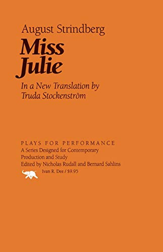 Miss Julie (Plays for Performance Series): Strindberg, August