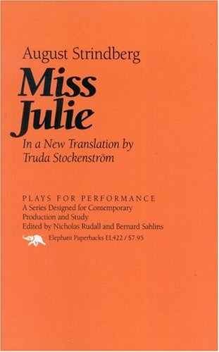 9781566631105: Miss Julie (Plays for Performance Series)