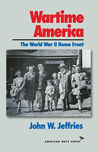 9781566631198: Wartime America: The World War II Home Front (American Ways)