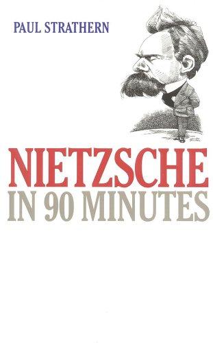 9781566631204: Nietzsche in 90 Minutes (Philosophers in 90 Minutes Series)