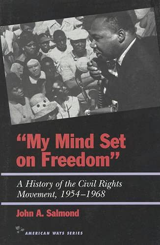9781566631402: My Mind Set on Freedom: A History of the Civil Rights Movement, 1954-1968 (American Ways)
