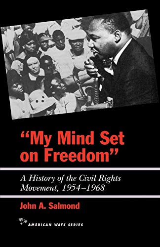 9781566631419: My Mind Set on Freedom: A History of the Civil Rights Movement, 1954-1968 (American Ways)