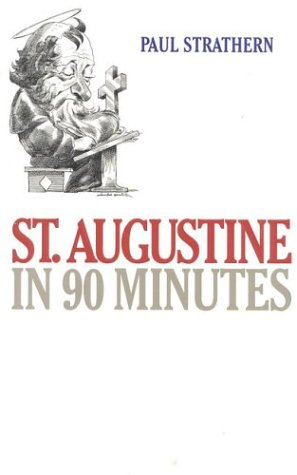 9781566631501: St. Augustine in 90 Minutes (Philosophers in 90 Minutes Series)