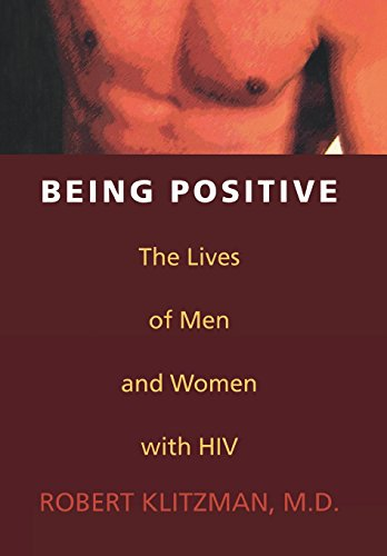 9781566631648: Being Positive: The Lives of Men and Women with HIV