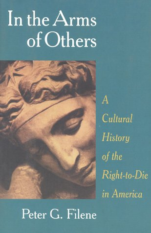 9781566631884: In the Arms of Others: A Cultural History of