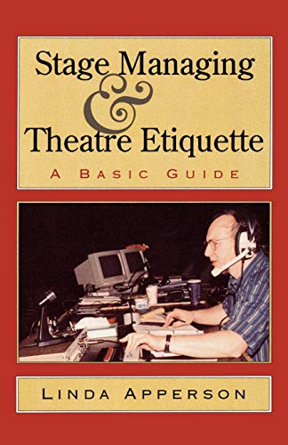9781566632010: Stage Managing and Theatre Etiquette: A Basic Guide