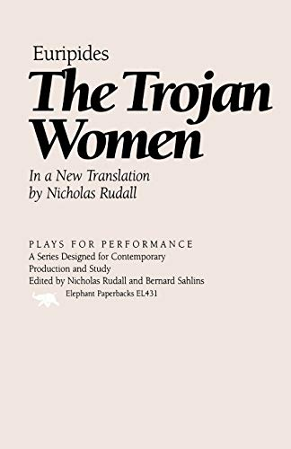 9781566632249: The Trojan Women (Plays for Performance Series)