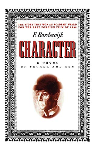 9781566632270: Character: A Novel of Father and Son