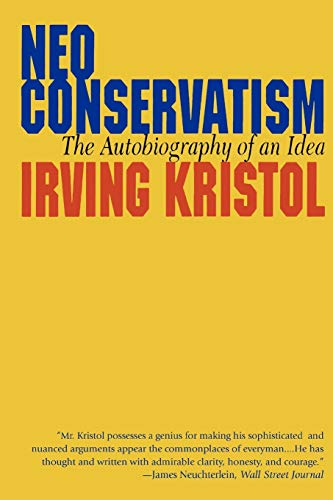9781566632287: Neoconservatism: The Autobiography of an Idea
