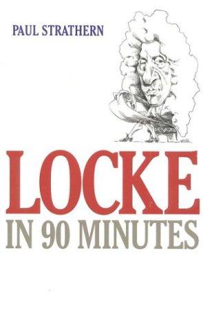 9781566632621: Locke in 90 Minutes (Philosophers in 90 Minutes Series)