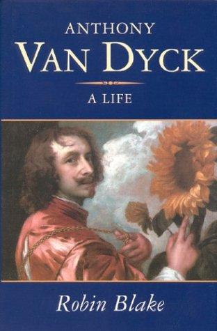 9781566632829: Anthony Van Dyck: A Life