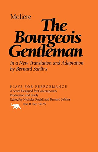 9781566633048: The Bourgeois Gentleman (Plays for Performance Series)