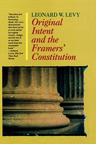 9781566633123: Original Intent and the Framer's Constitution