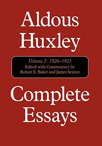 Complete Essays, Volume I: 1920-1925; Volume II: 1926-1929; Volume III: 1930-1935 (all three ...