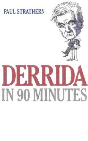 9781566633291: Derrida in 90 Minutes: Philosophers in 90 Minutes (Philosophers in 90 Minutes Series)