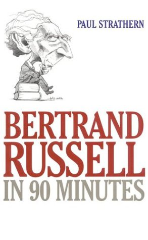 9781566633574: Bertrand Russell in 90 Minutes (Philosophers in 90 Minutes Series)