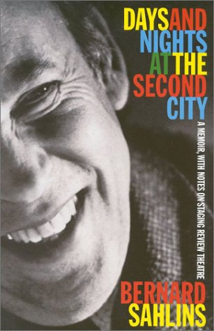 9781566633758: Days and Nights at the Second City: A Memoir, with Notes on Staging Review Theatre