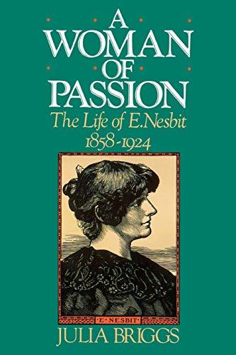 9781566633765: A Woman of Passion: The Life of E. Nesbit