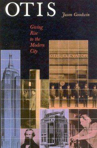 9781566633857: Otis: Giving Rise to the Modern City