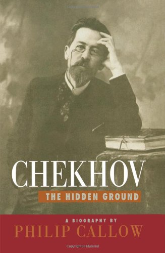9781566633956: Chekhov: The Hidden Ground