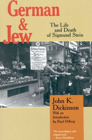 9781566634045: German and Jew: The Life and Death of Sigmund Stein