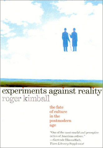 9781566634304: Experiments Against Reality: The Fate of Culture in the Postmodern Age