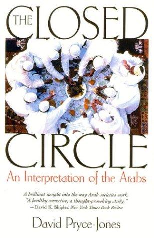 9781566634403: The Closed Circle: An Interpretation of the Arabs