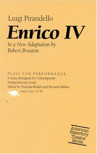 Enrico IV (Plays for Performance Series): Luigi Pirandello