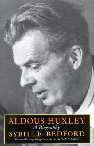 9781566634540: Aldous Huxley: A Biography