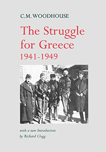 The Struggle for Greece, 1941-1949: Richard Clogg