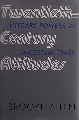 9781566635202: Twentieth-Century Attitudes: Literary Powers in Uncertain Times