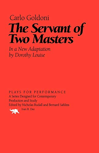 9781566635363: The Servant of Two Masters (Plays for Performance Series)