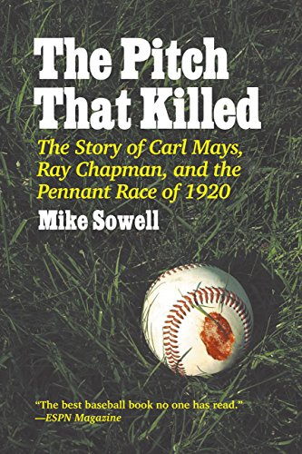 The Pitch That Killed: Mike Sowell