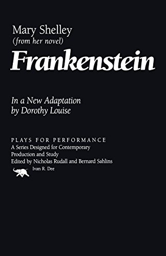 Frankenstein (Plays for Performance Series): Mary Shelley; Dorothy