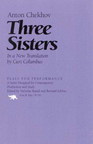 9781566635547: Three Sisters (Plays for Performance Series)