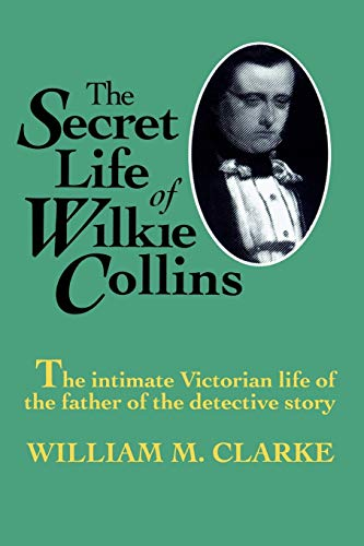 9781566635820: The Secret Life of Wilkie Collins