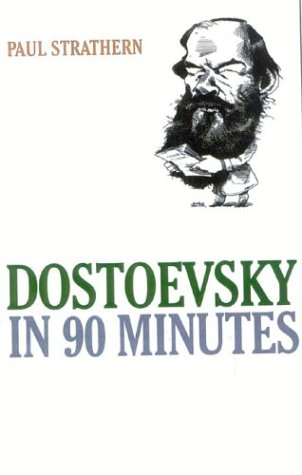 9781566635875: Dostoevsky in 90 Minutes (Great Writers in 90 Minutes Series)