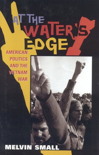 9781566635936: At the Water's Edge: American Politics and the Vietnam War (American Ways Series)