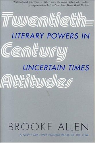 9781566635974: Twentieth-Century Attitudes: Literary Powers in Uncertain Times