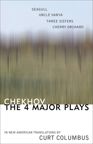 Chekhov: The Four Major Plays: Seagull, Uncle Vanya, Three Sisters, Cherry Orchard: Chekhov Anton