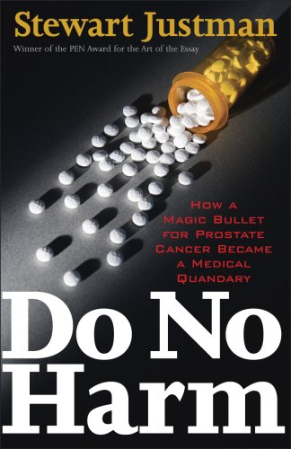 9781566636278: Do No Harm: How a Magic Bullet for Prostate Cancer Became a Medical Quandary