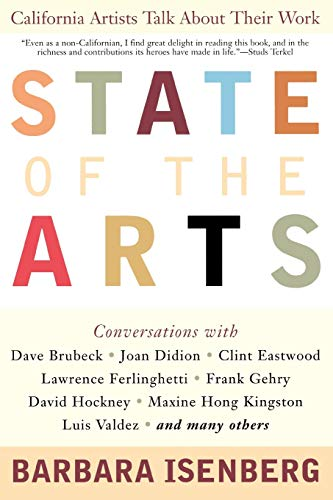 9781566636315: State of the Arts: California Artists Talk About Their Work
