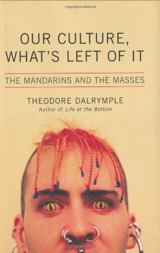 9781566636438: Our Culture, What's Left of It: The Mandarins and the Masses