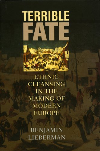 9781566636469: Terrible Fate: Ethnic Cleansing in the Making of Modern Europe